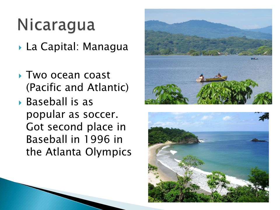 Nicaragua La Capital: Managua Two ocean coast (Pacific and Atlantic)
