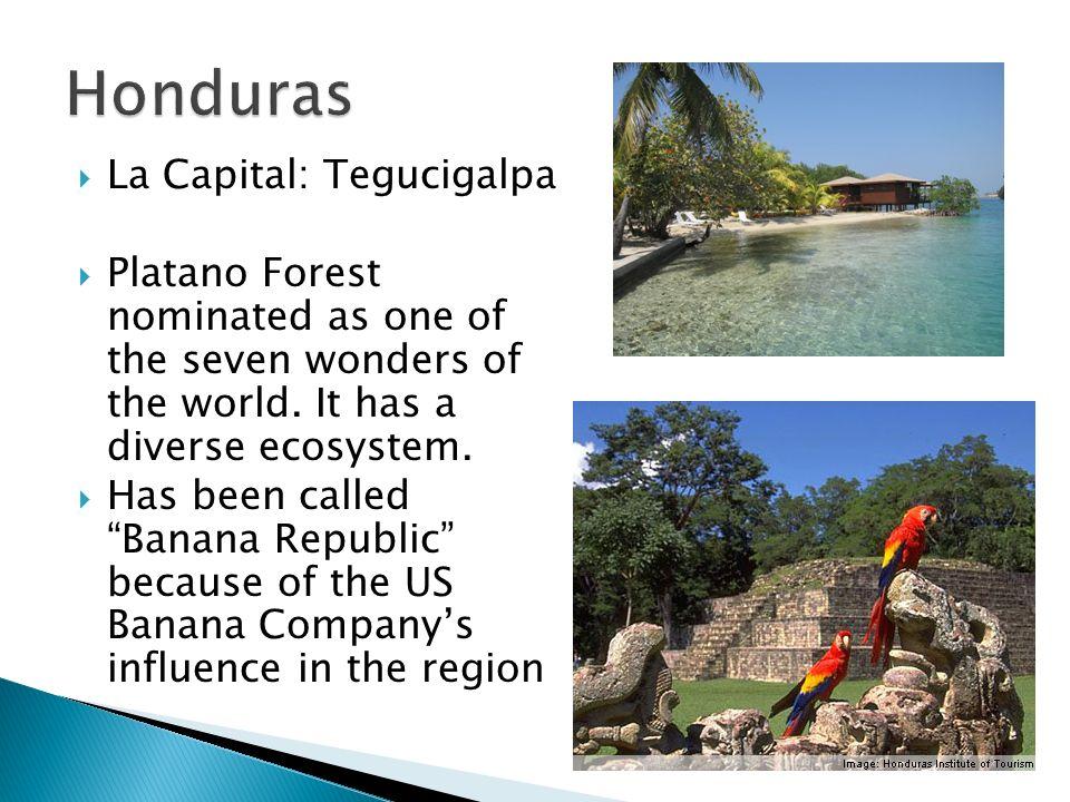 Honduras La Capital: Tegucigalpa