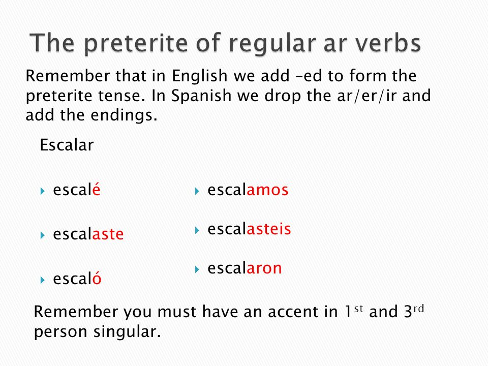 The preterite of regular ar verbs