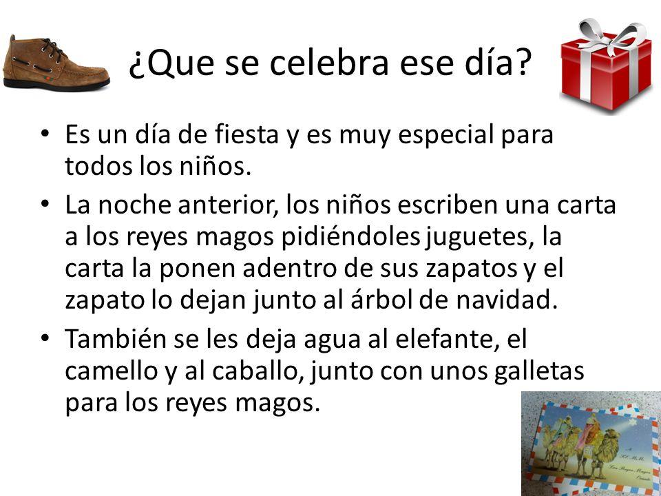¿Que se celebra ese día Es un día de fiesta y es muy especial para todos los niños.