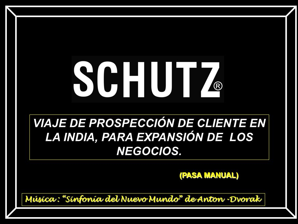 VIAJE DE PROSPECCIÓN DE CLIENTE EN LA INDIA, PARA EXPANSIÓN DE LOS NEGOCIOS.