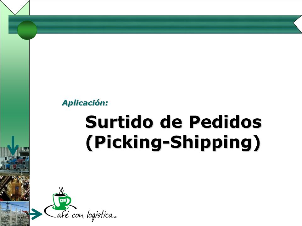 Surtido de Pedidos (Picking-Shipping)