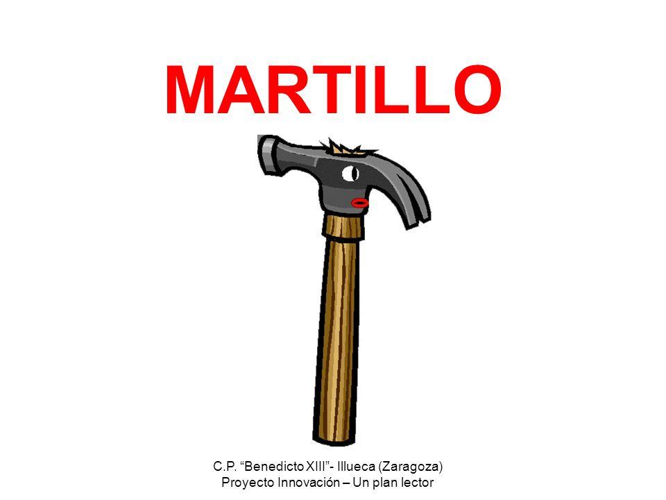 MARTILLO C.P. Benedicto XIII - Illueca (Zaragoza)
