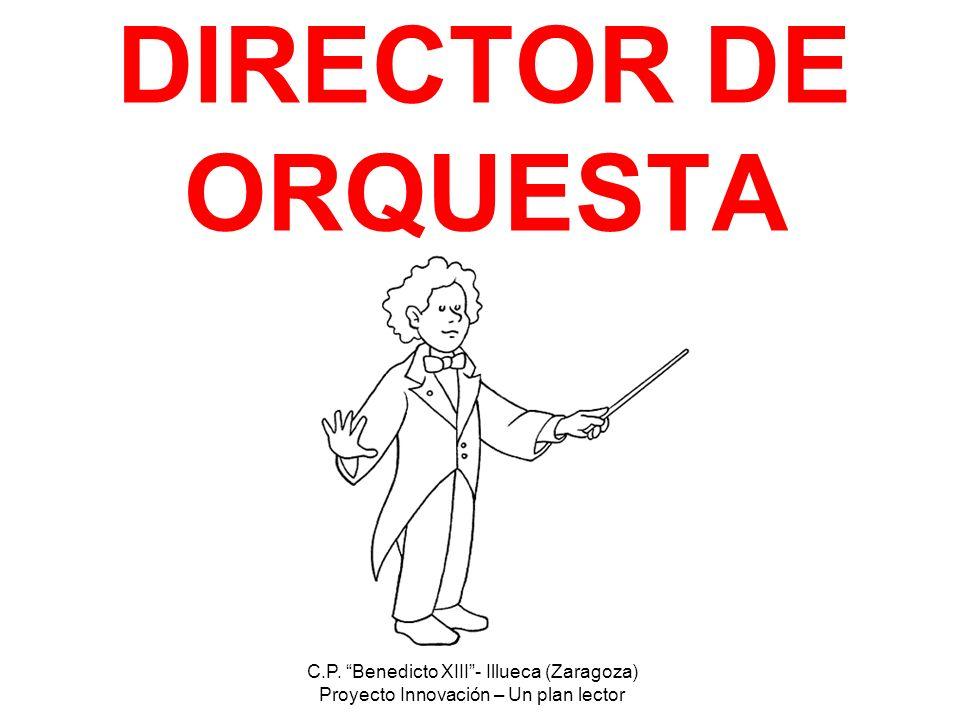 DIRECTOR DE ORQUESTA C.P. Benedicto XIII - Illueca (Zaragoza)