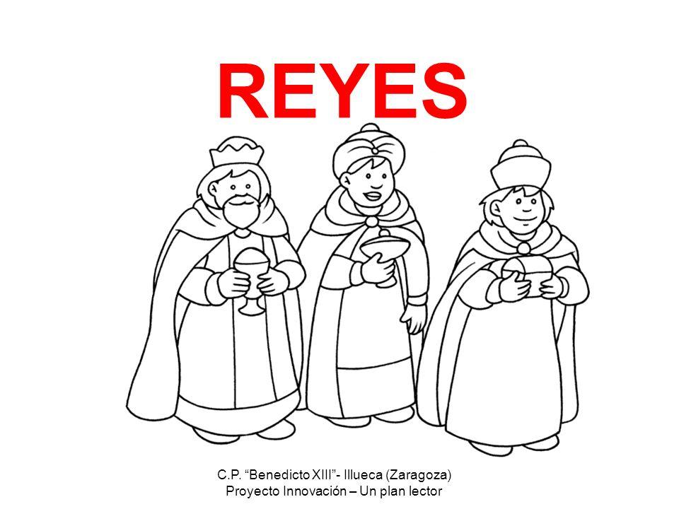 REYES C.P. Benedicto XIII - Illueca (Zaragoza)