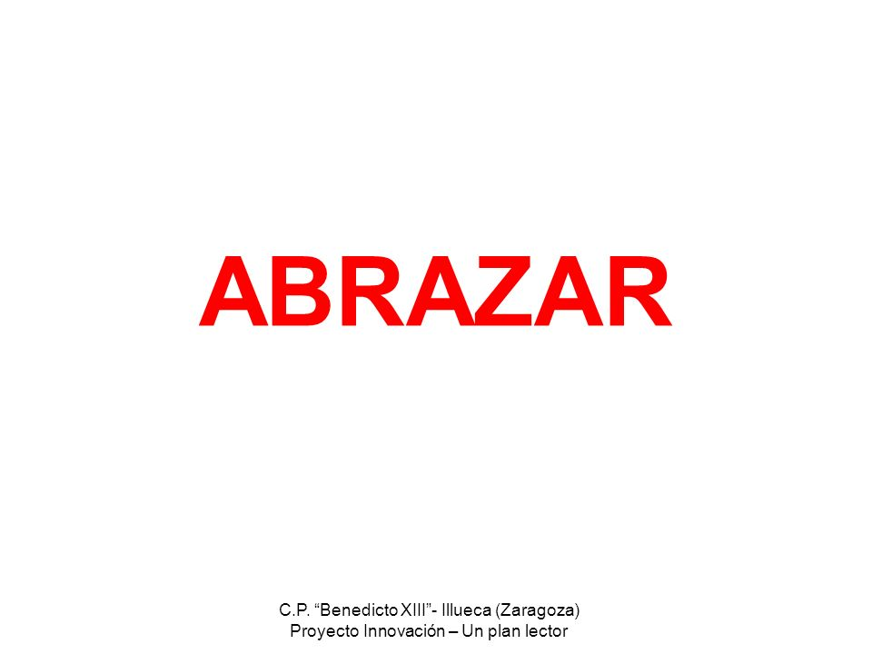 ABRAZAR C.P. Benedicto XIII - Illueca (Zaragoza)