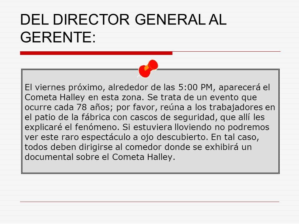 DEL DIRECTOR GENERAL AL GERENTE: