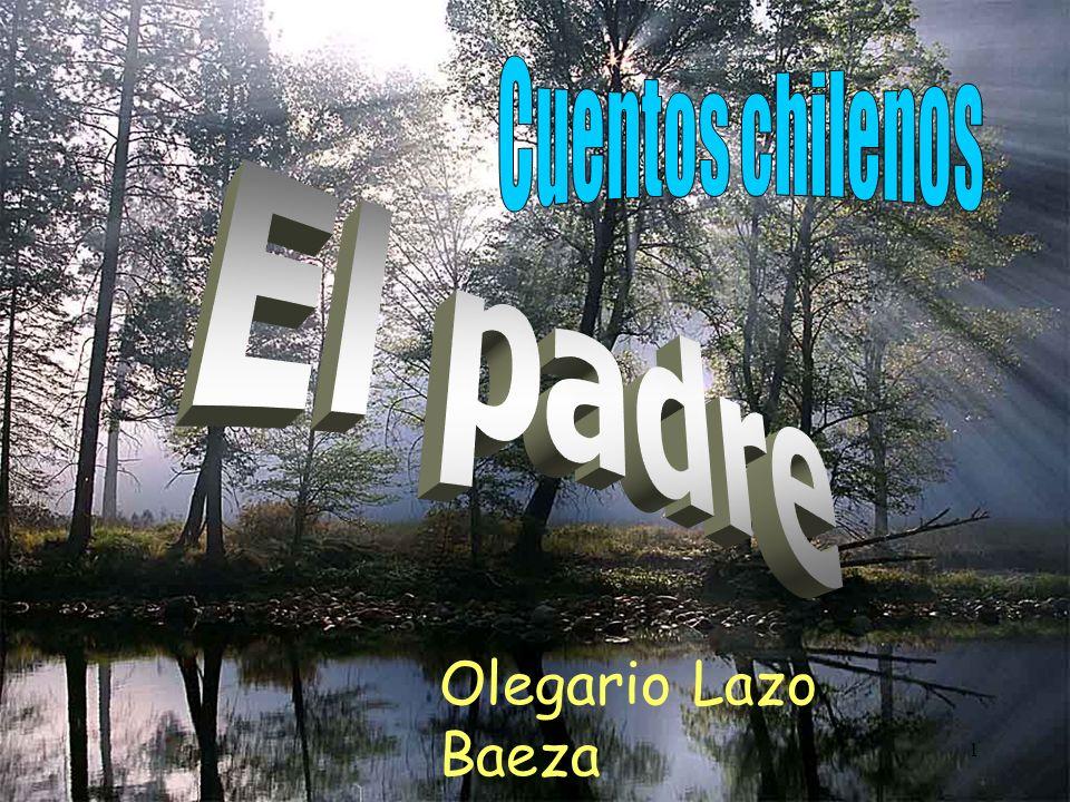 Cuentos chilenos El padre Olegario Lazo Baeza Carza