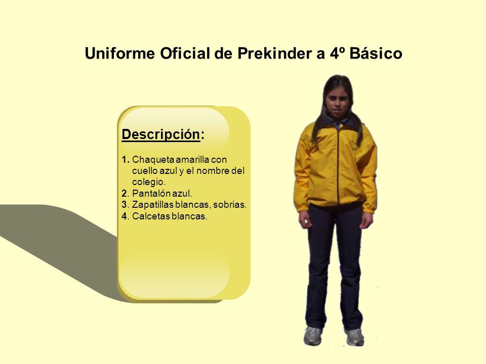 Uniforme Oficial de Prekinder a 4º Básico