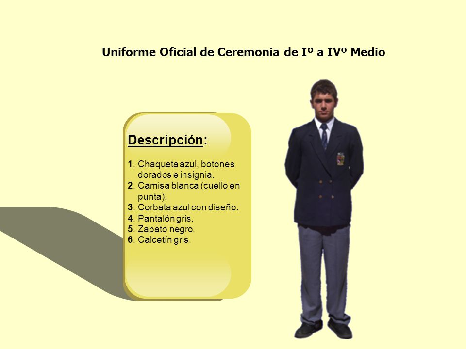 Descripción: Uniforme Oficial de Ceremonia de Iº a IVº Medio