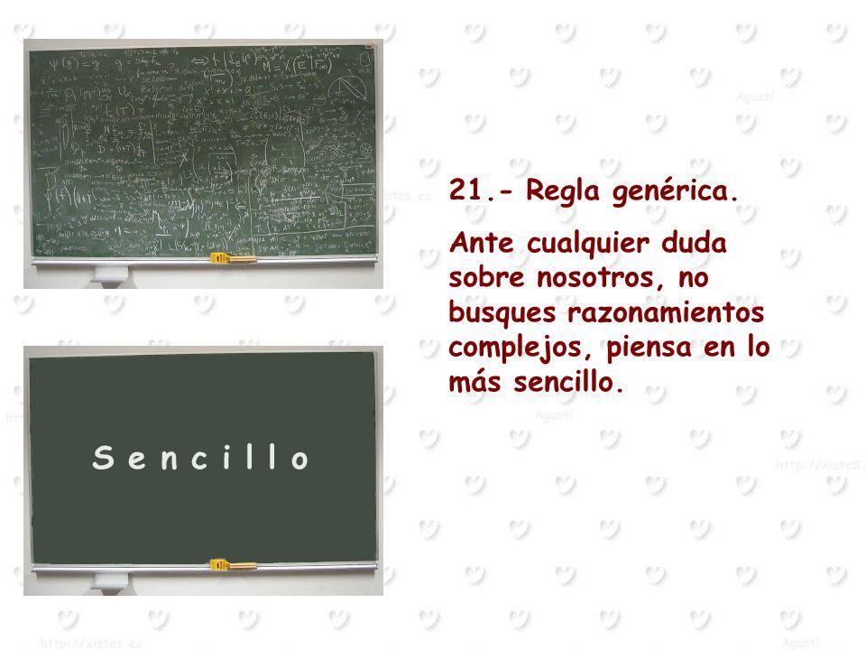 21.- Regla genérica.
