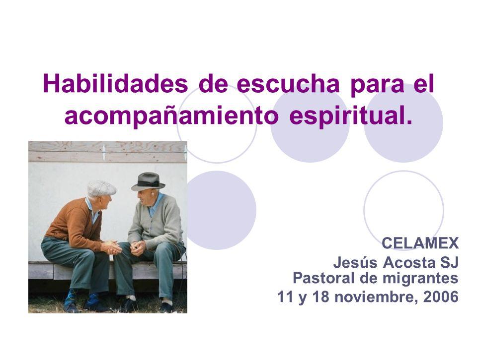 Habilidades de escucha para el acompañamiento espiritual.