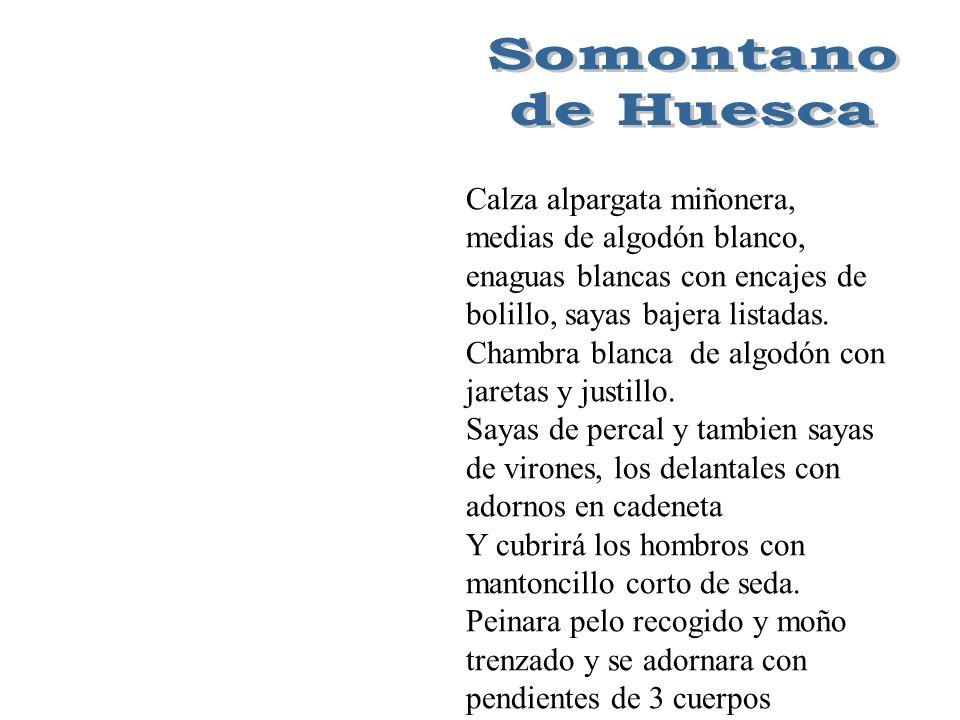 Somontano de Huesca Calza alpargata miñonera,
