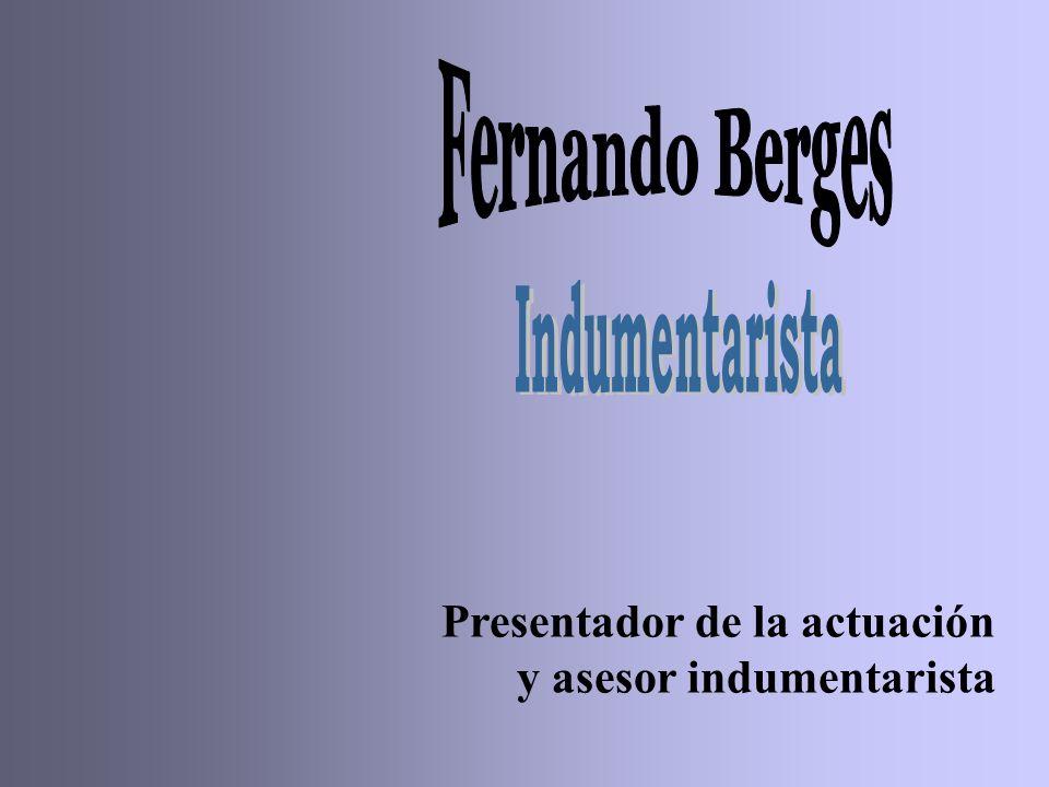 Fernando Berges Presentador de la actuación y asesor indumentarista