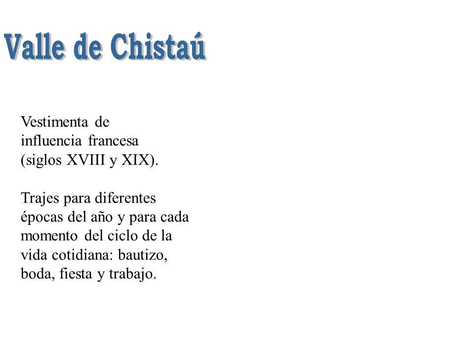 Valle de Chistaú Vestimenta de influencia francesa