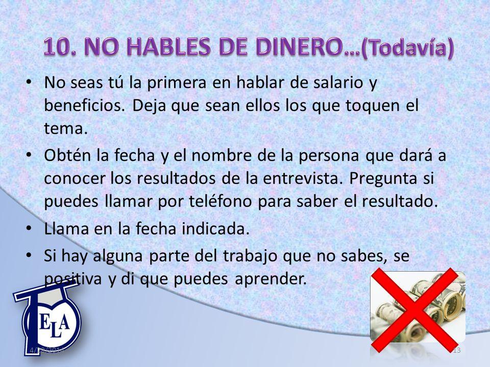 10. NO HABLES DE DINERO…(Todavía)