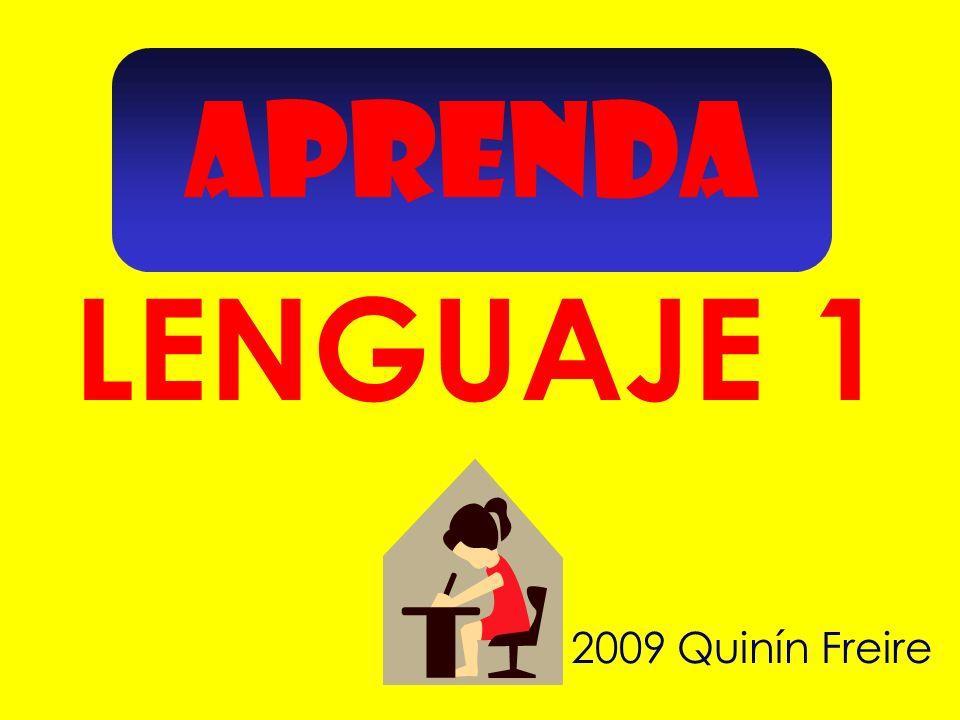 APRENDA LENGUAJE 1 2009 Quinín Freire