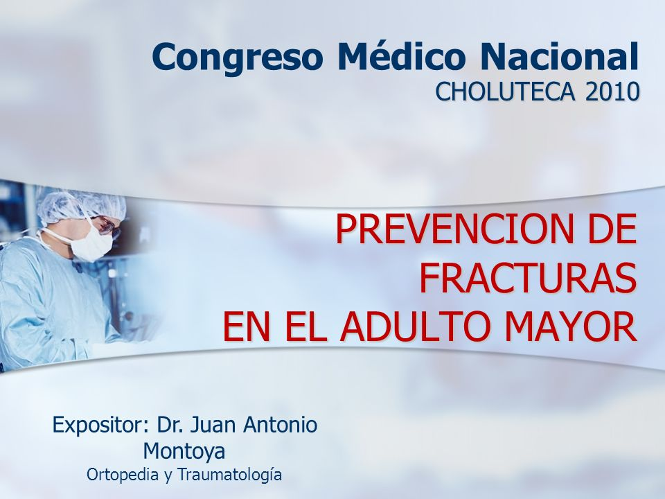PREVENCION DE FRACTURAS EN EL ADULTO MAYOR