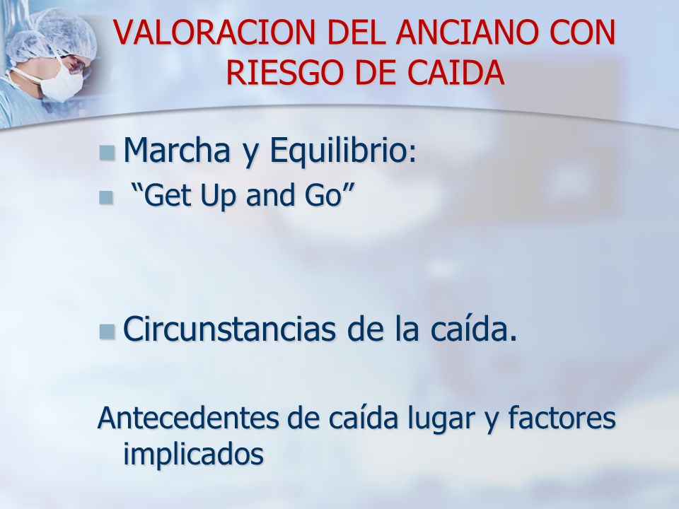 VALORACION DEL ANCIANO CON RIESGO DE CAIDA
