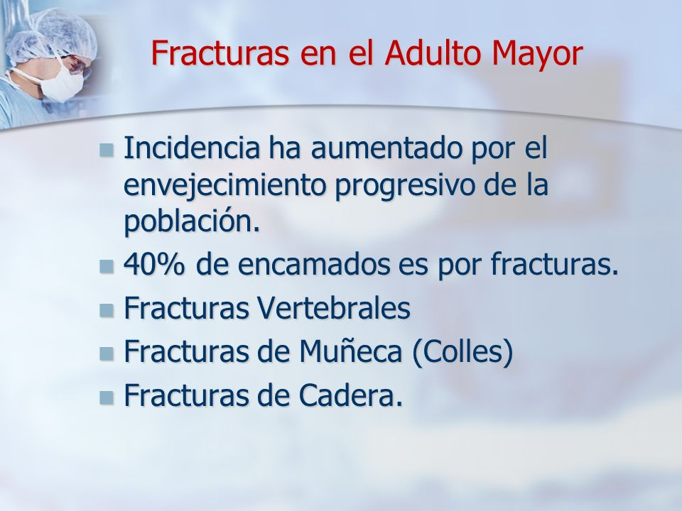 Fracturas en el Adulto Mayor