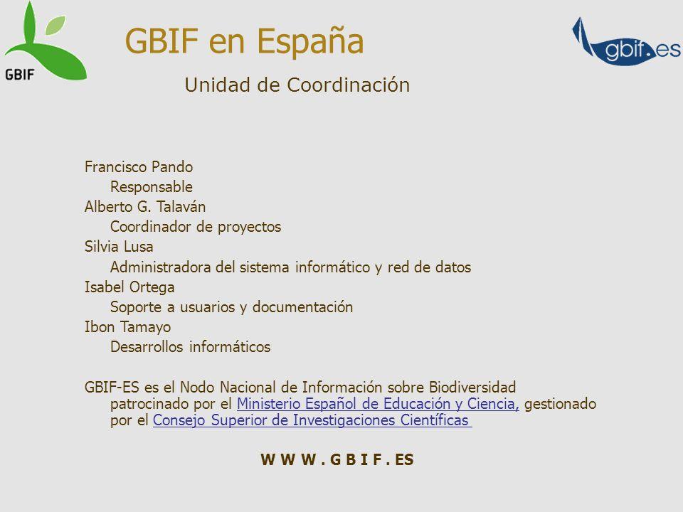 GBIF en España Unidad de Coordinación Francisco Pando Responsable