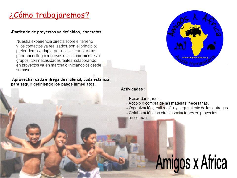 Amigos x Africa ¿Cómo trabajaremos