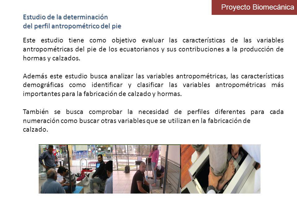Proyecto Biomecánica Estudio de la determinación. del perfil antropométrico del pie.