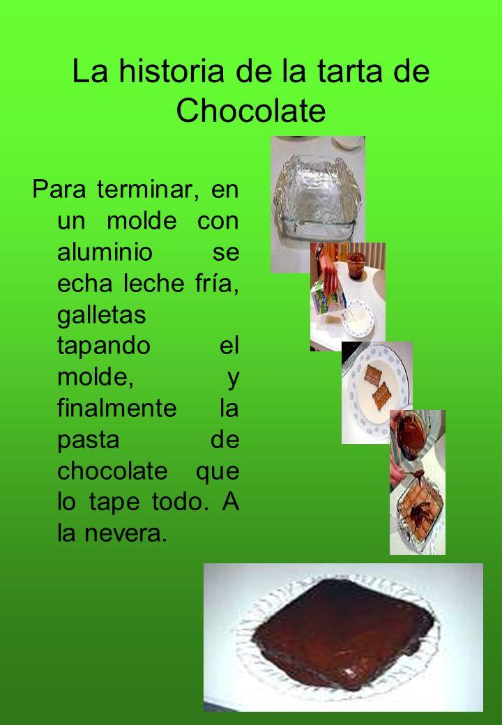 La historia de la tarta de Chocolate