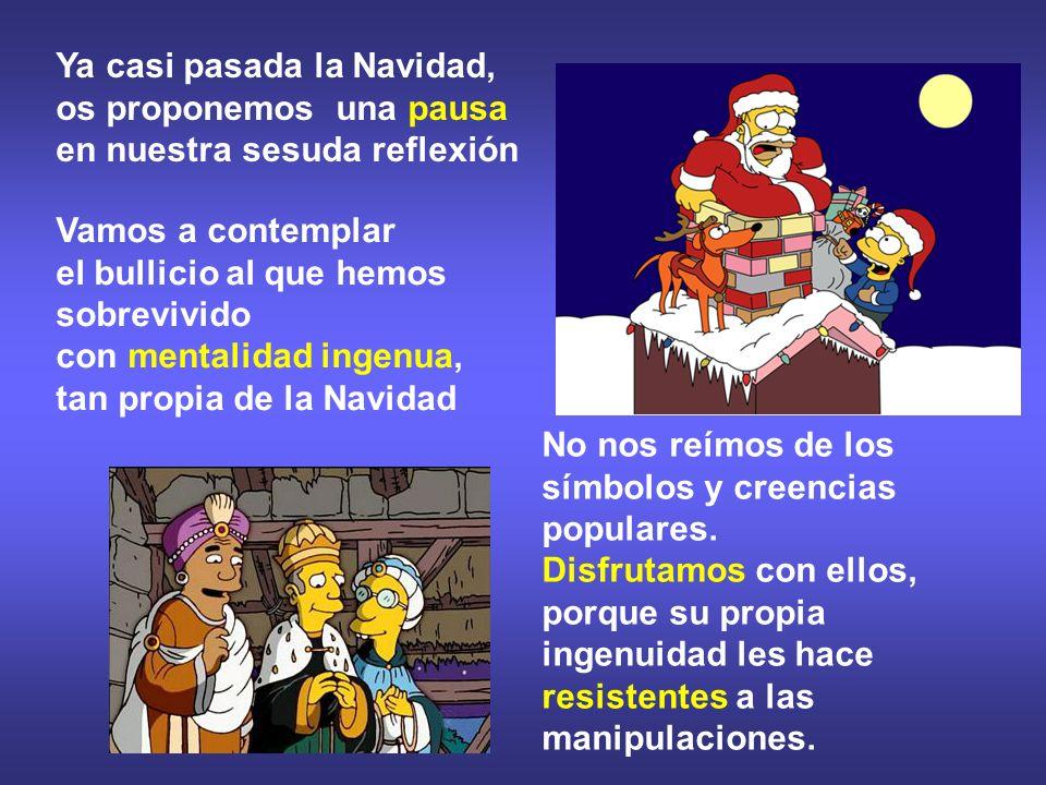 Ya casi pasada la Navidad, os proponemos una pausa en nuestra sesuda reflexión
