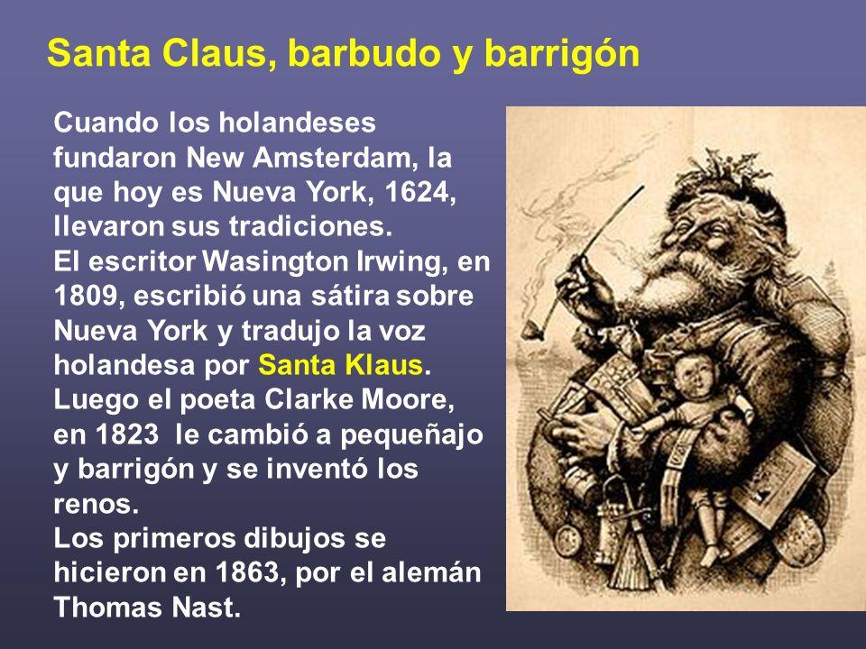 Santa Claus, barbudo y barrigón
