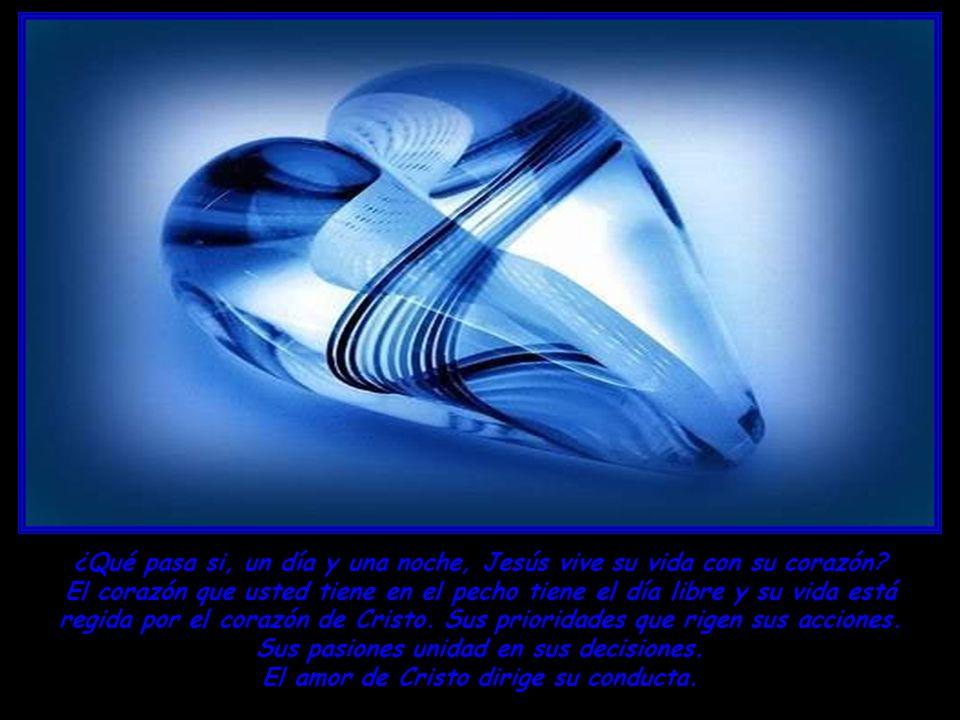 ¿Qué pasa si, un día y una noche, Jesús vive su vida con su corazón