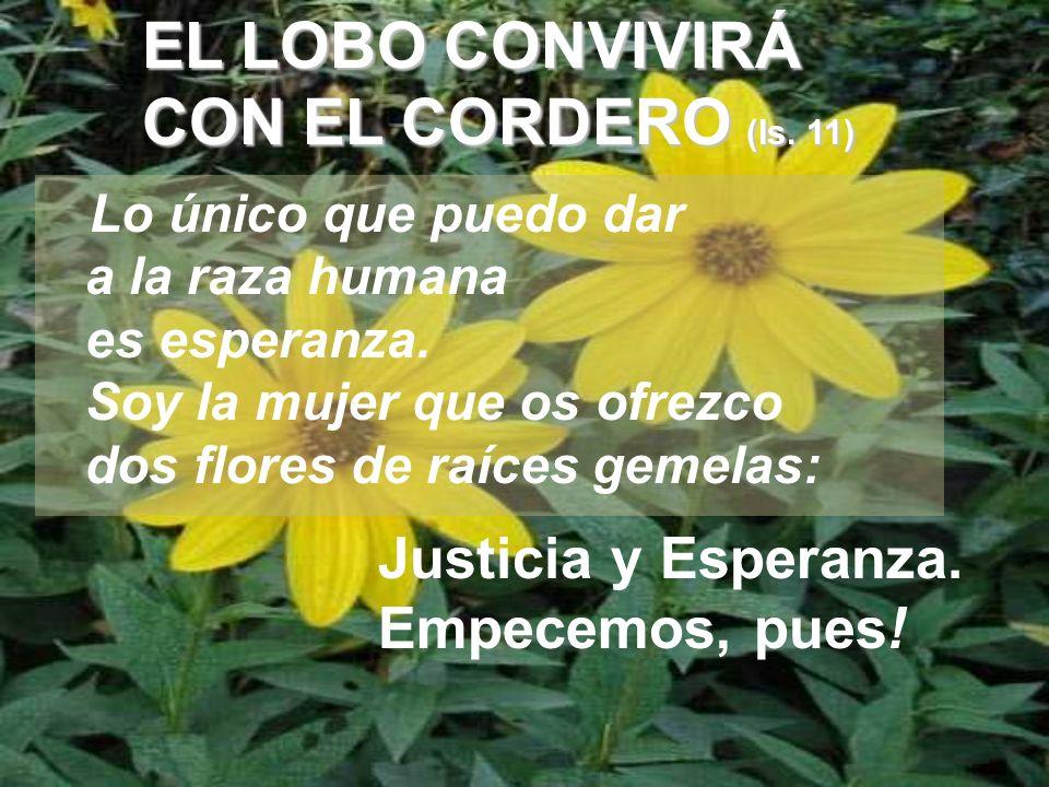 EL LOBO CONVIVIRÁ CON EL CORDERO (Is. 11)