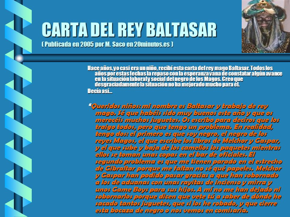 CARTA DEL REY BALTASAR ( Publicada en 2005 por M. Saco en 20minutos