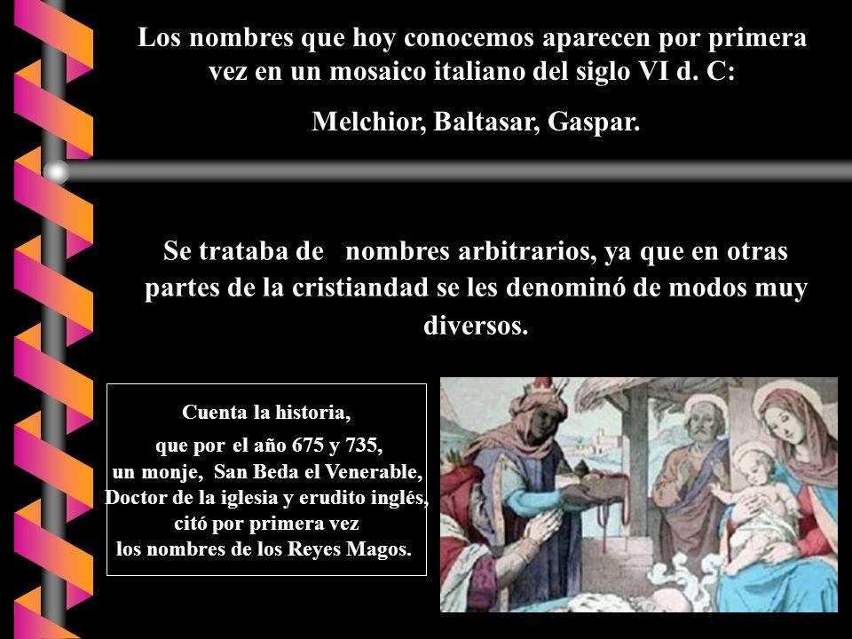 Melchior, Baltasar, Gaspar.