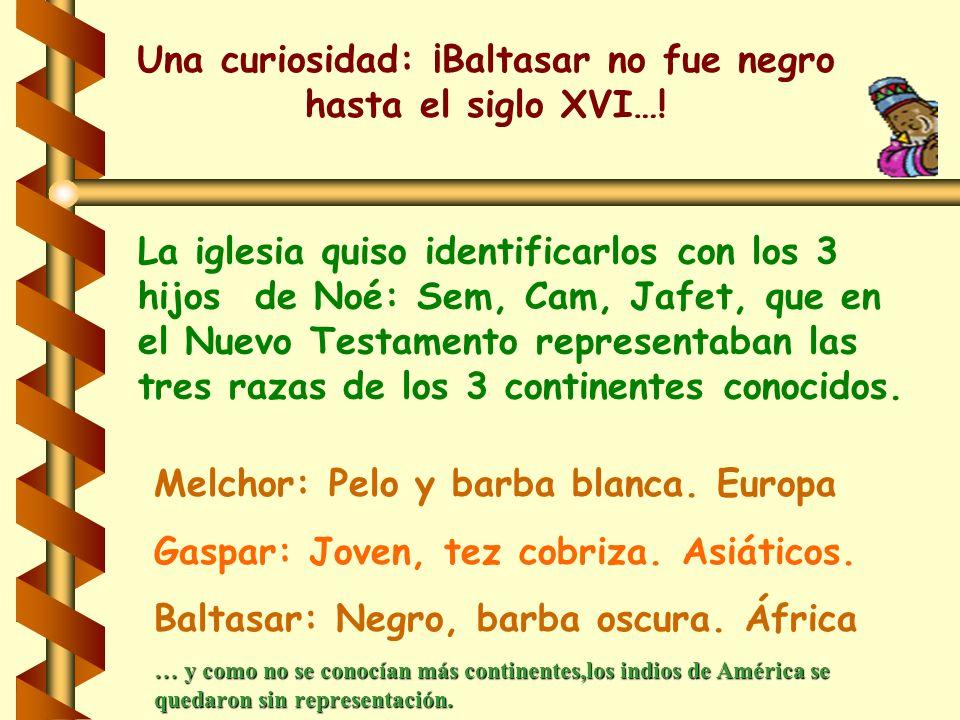 Una curiosidad: ¡Baltasar no fue negro hasta el siglo XVI…!