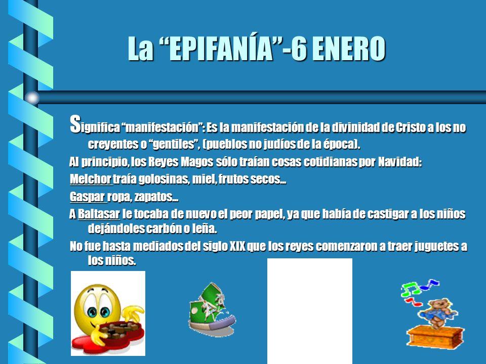 La EPIFANÍA -6 ENERO
