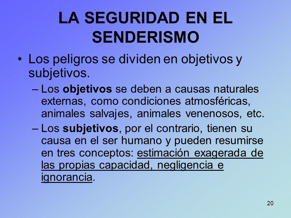 LA SEGURIDAD EN EL SENDERISMO