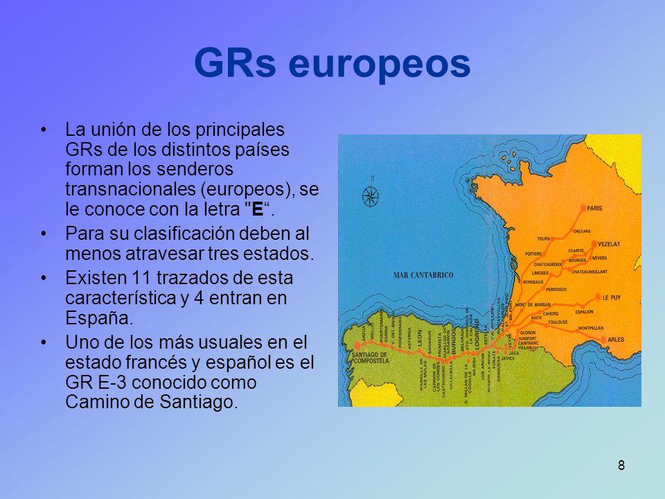 GRs europeos La unión de los principales GRs de los distintos países forman los senderos transnacionales (europeos), se le conoce con la letra E .