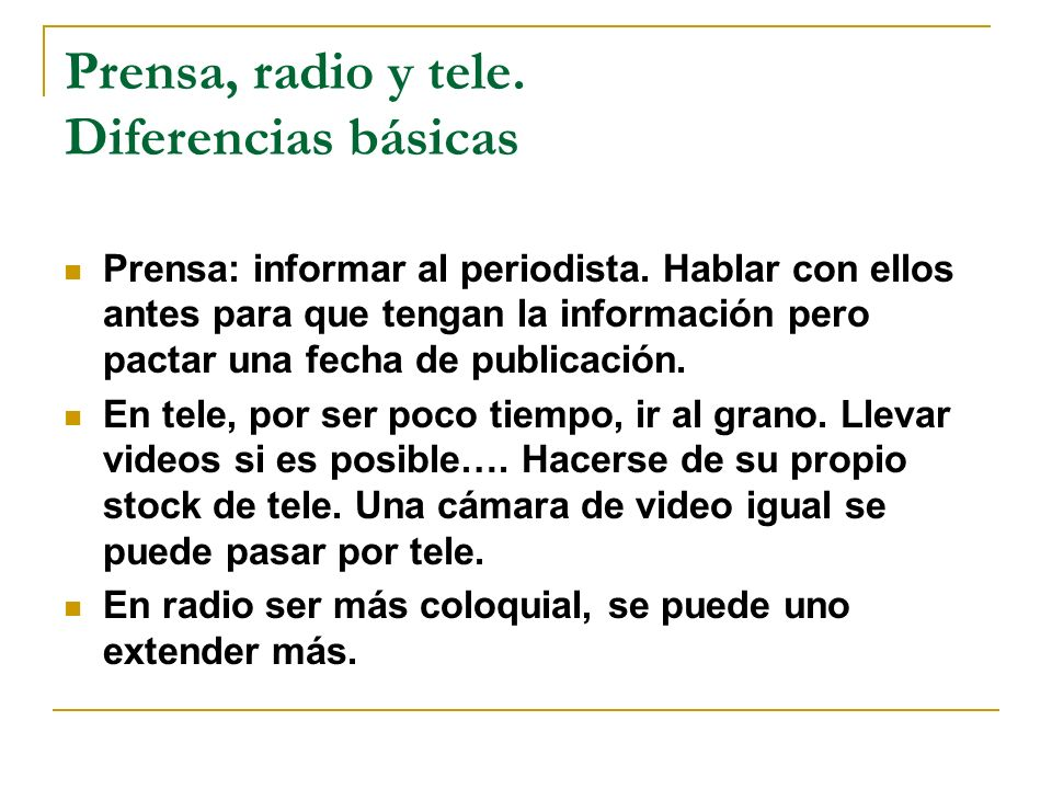 Prensa, radio y tele. Diferencias básicas