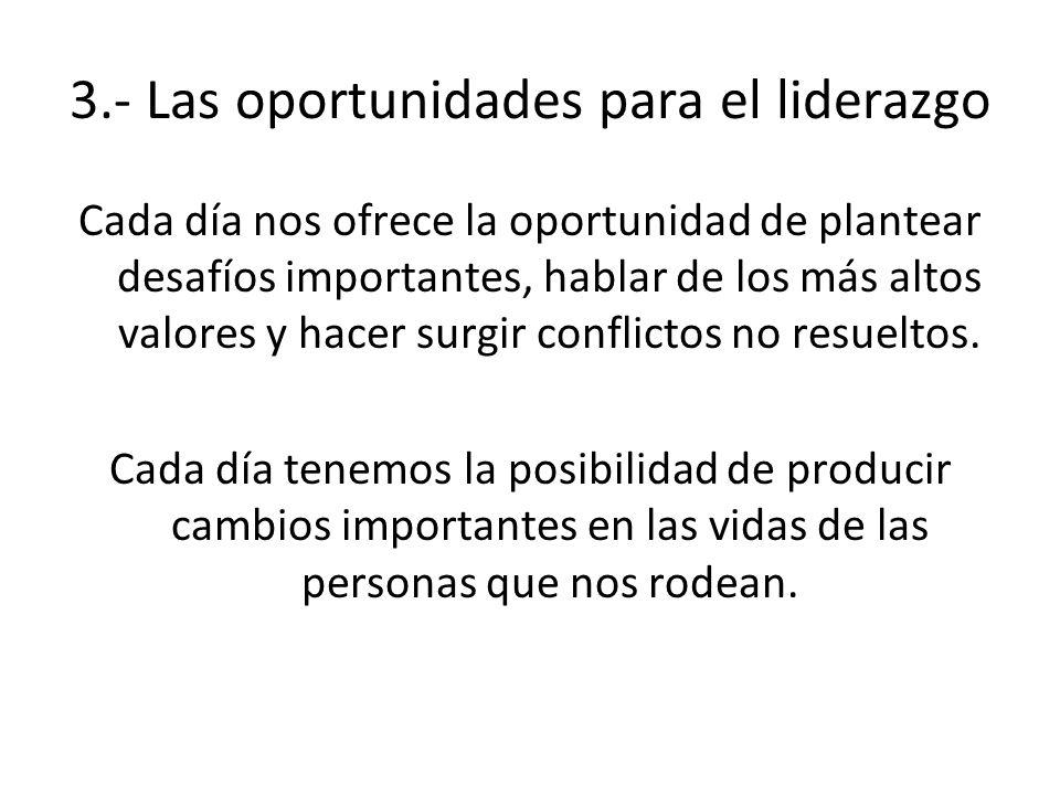 3.- Las oportunidades para el liderazgo
