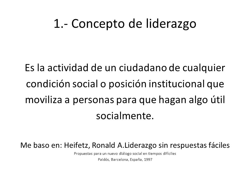 1.- Concepto de liderazgo
