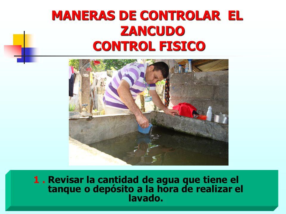 MANERAS DE CONTROLAR EL ZANCUDO