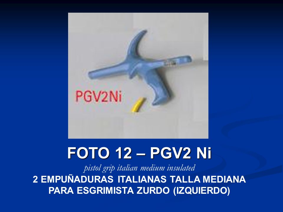FOTO 12 – PGV2 Ni pistol grip italian medium insulated