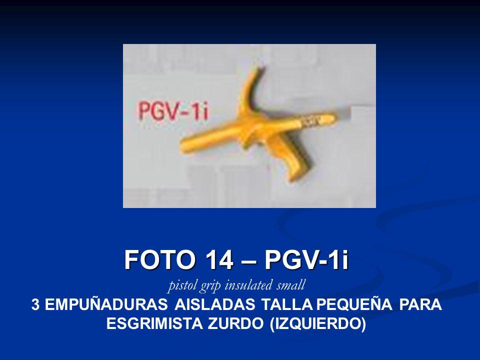 3 EMPUÑADURAS AISLADAS TALLA PEQUEÑA PARA ESGRIMISTA ZURDO (IZQUIERDO)
