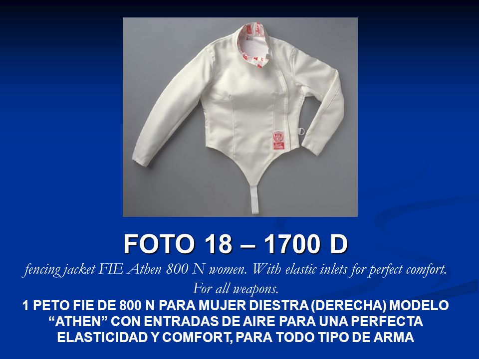 FOTO 18 – 1700 D fencing jacket FIE Athen 800 N women. With elastic inlets for perfect comfort. For all weapons.