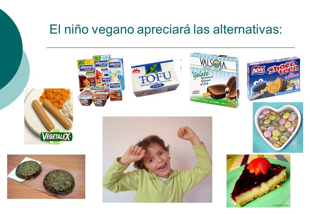 El niño vegano apreciará las alternativas: