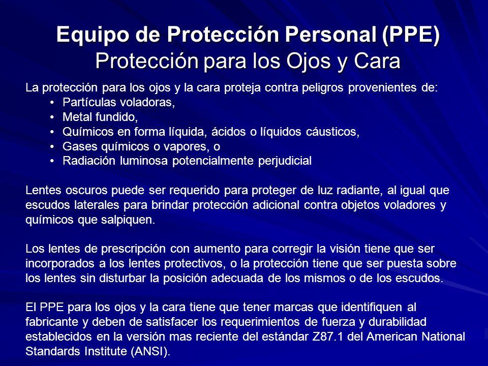 Equipo de Protección Personal (PPE) Protección para los Ojos y Cara