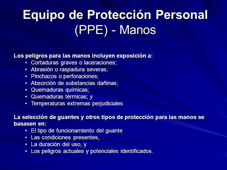 Equipo de Protección Personal (PPE) - Manos