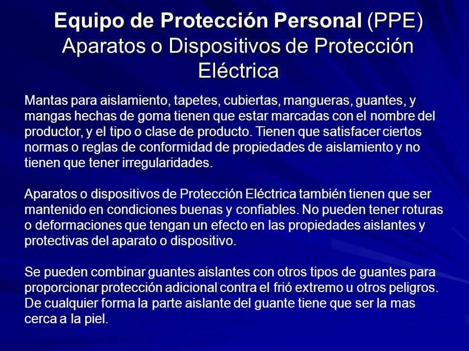 Equipo de Protección Personal (PPE) Aparatos o Dispositivos de Protección Eléctrica
