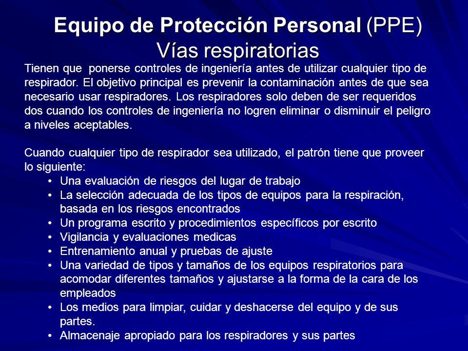 Equipo de Protección Personal (PPE) Vías respiratorias